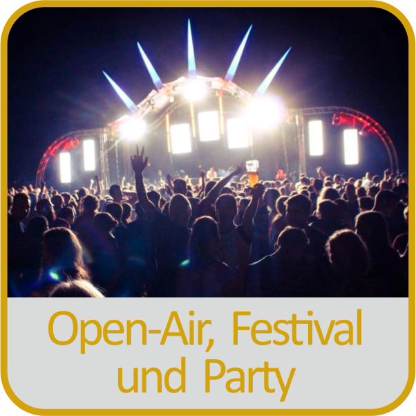 Open-Air, Festival und Party